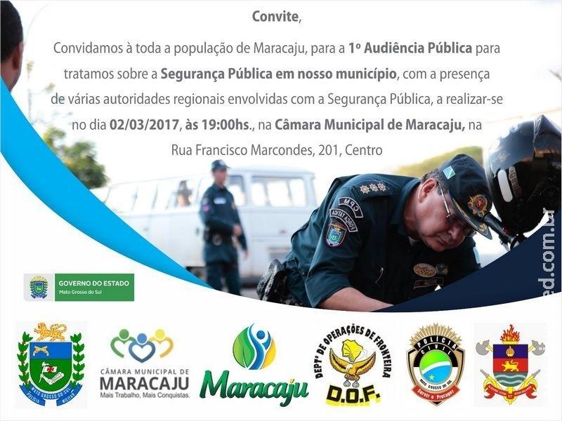 """Convite para a 1ª Audiência Pública sobre a """"Segurança Pública de Maracaju"""""""