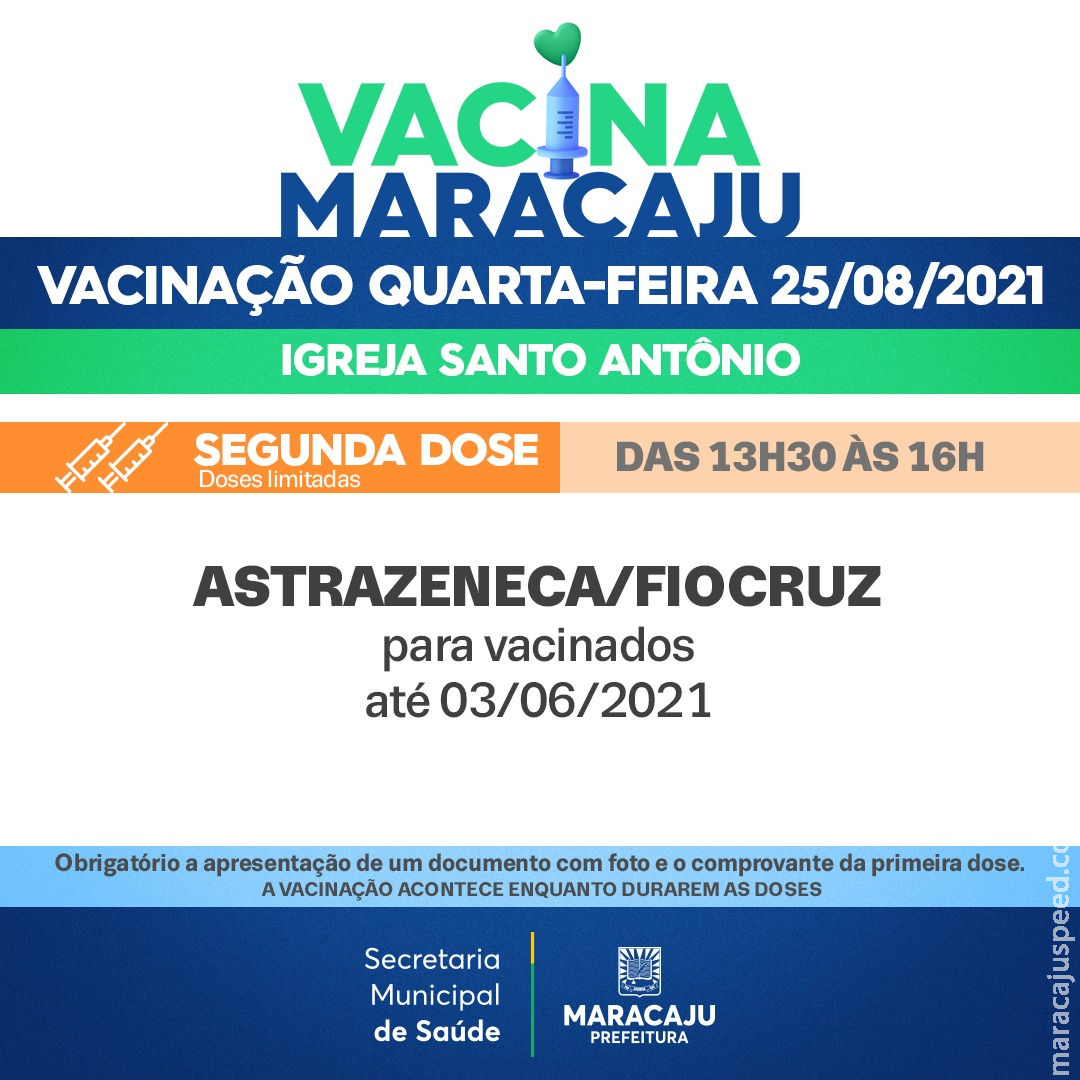 Covid-19: Maracaju imuniza com a SEGUNDA DOSE da vacina ASTRAZENECA/ FIOCRUZ NESTA QUARTA-FEIRA