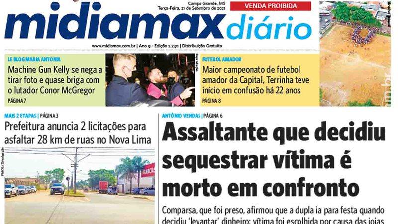 Veja a capa do Midiamax Diário desta terça-feira, 21 de setembro de 2021